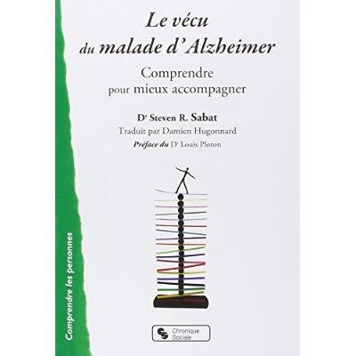 VECU DU MALADE D'ALZHEIMER (LE)