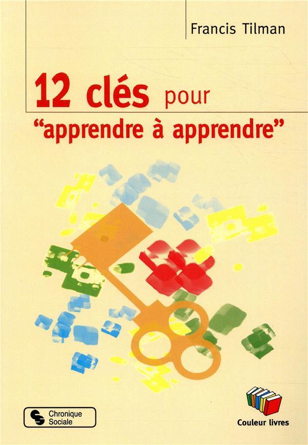 """12 CLES POUR """"APPRENDRE A APPRENDRE"""""""