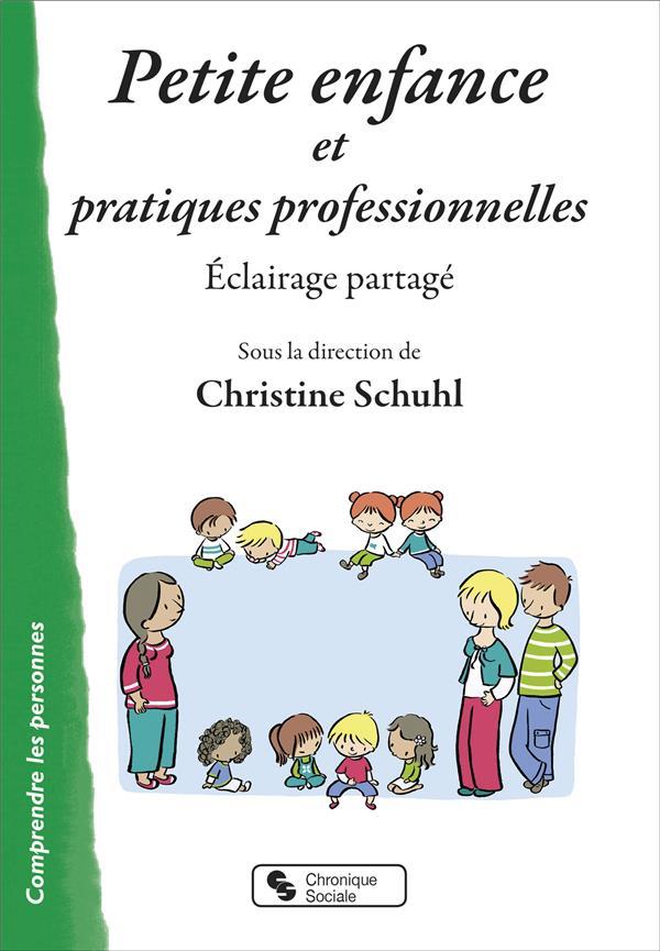 PETITE ENFANCE ET PRATIQUES PROFESSIONNELLES - ECLAIRAGE PARTAGE