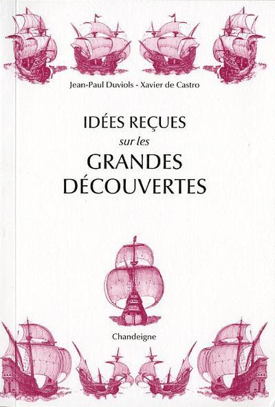 IDEES RECUES SUR LES GRANDES DECOUVERTES