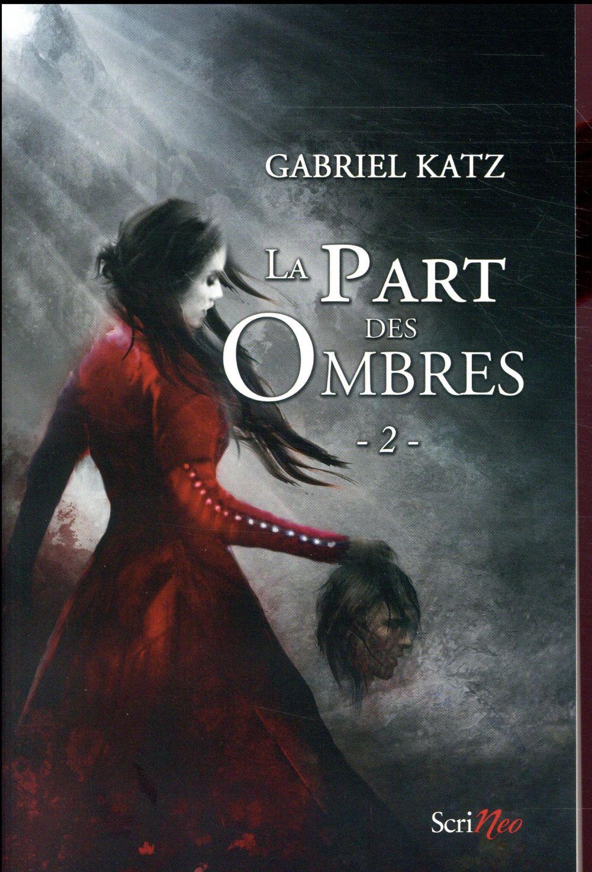 LA PART DES OMBRES - TOME 02