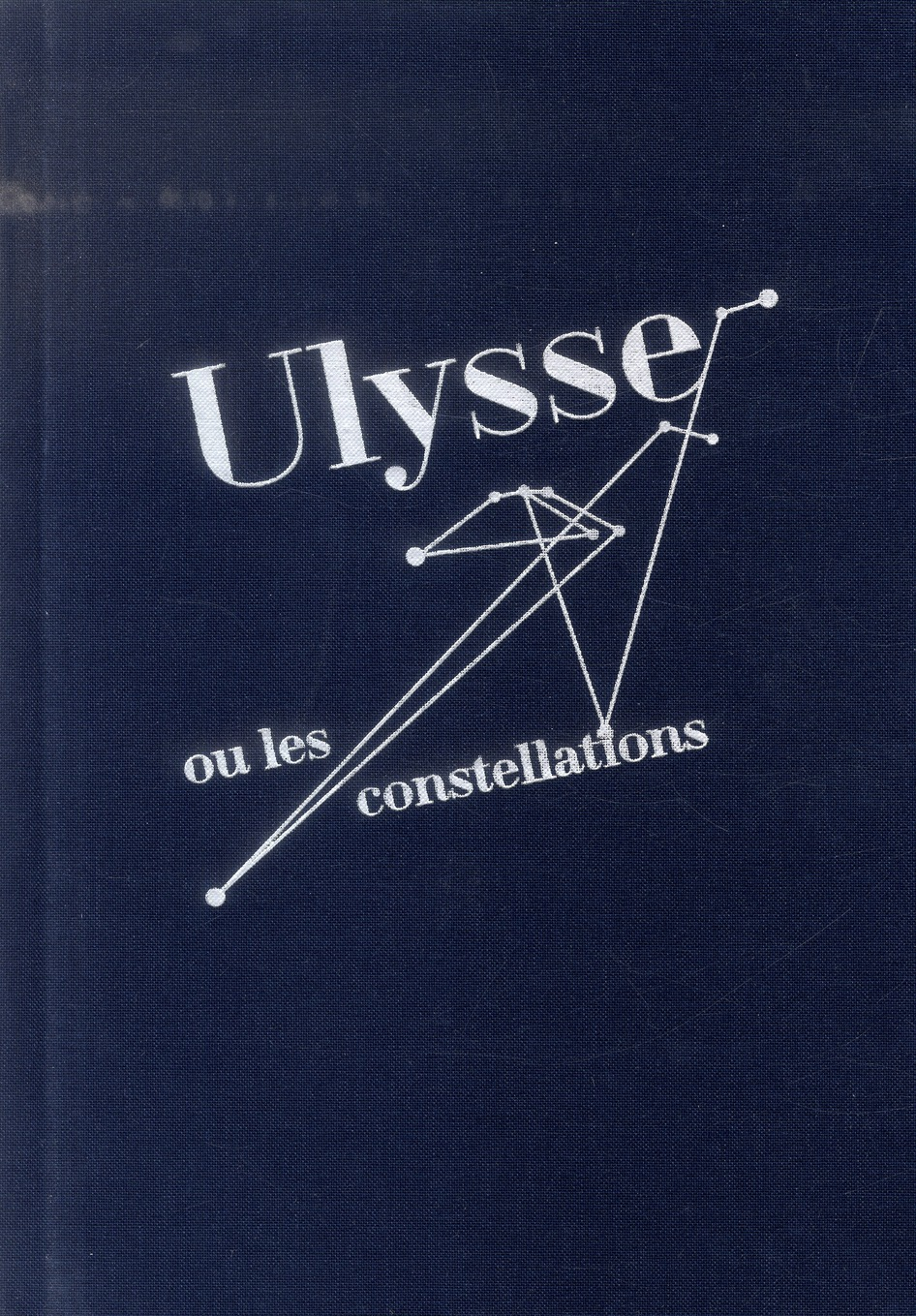 ULYSSE OU LES CONSTELLATIONS