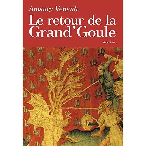 RETOUR DE LA GRAND'GOULE