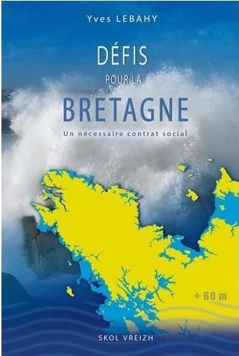 """DEFIS POUR LA BRETAGNE - UN NECESSAIRE """"NOUVEAU CONTRAT SOCIAL"""""""