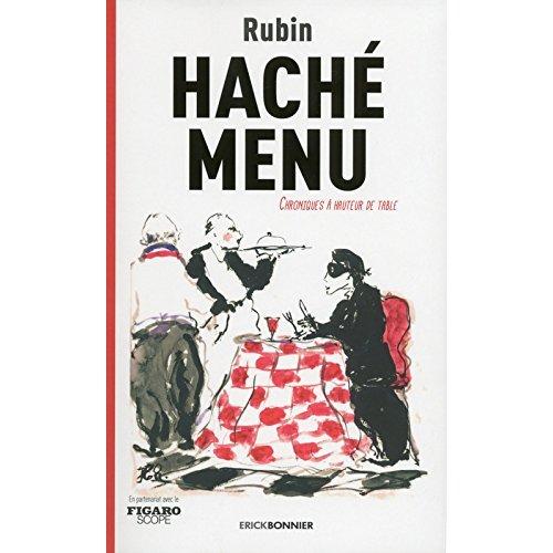 HACHE MENU - CHRONIQUES A HAUTEUR DE TABLE