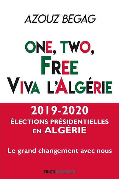 ONE, TWO, FREE. VIVA L'ALGERIE