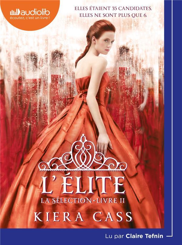 LA SELECTION 2 - L'ELITE