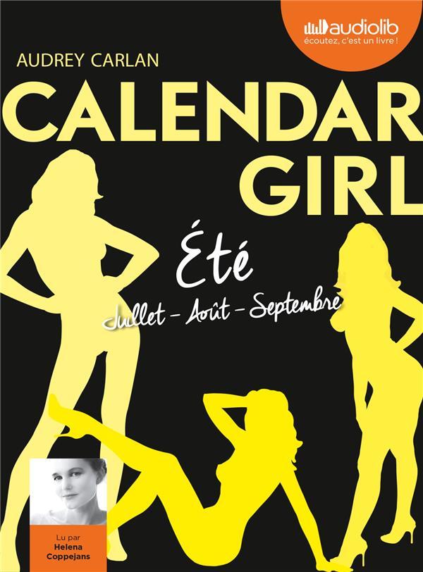 CALENDAR GIRL 3 - ETE (JUILLET, AOUT, SEPTEMBRE) - T3 - LIVRE AUDIO 1 CD MP3