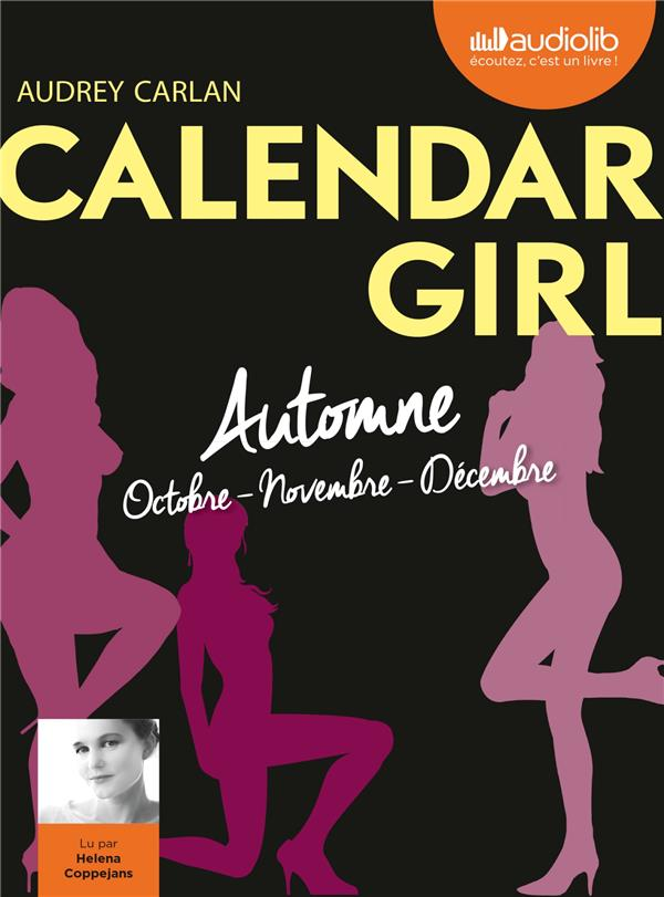 CALENDAR GIRL 4 - AUTOMNE (OCTOBRE, NOVEMBRE, DECEMBRE) - LIVRE AUDIO 1CD MP3