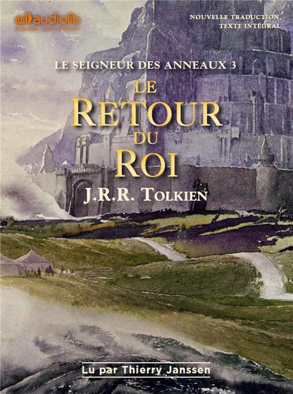 LE SEIGNEUR DES ANNEAUX 3 - LE RETOUR DU ROI - T3 - LIVRE AUDIO 2CD MP3