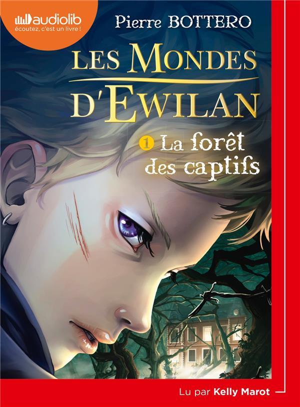 LES MONDES D'EWILAN 1 - LA FORET DES CAPTIFS