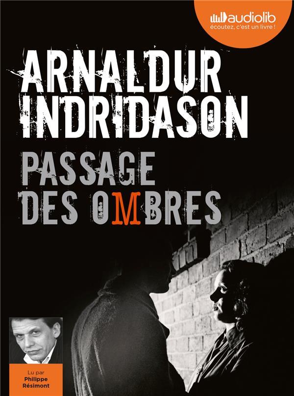 PASSAGE DES OMBRES - TRILOGIE DES OMBRES, TOME 3 - LIVRE AUDIO 1CD MP3