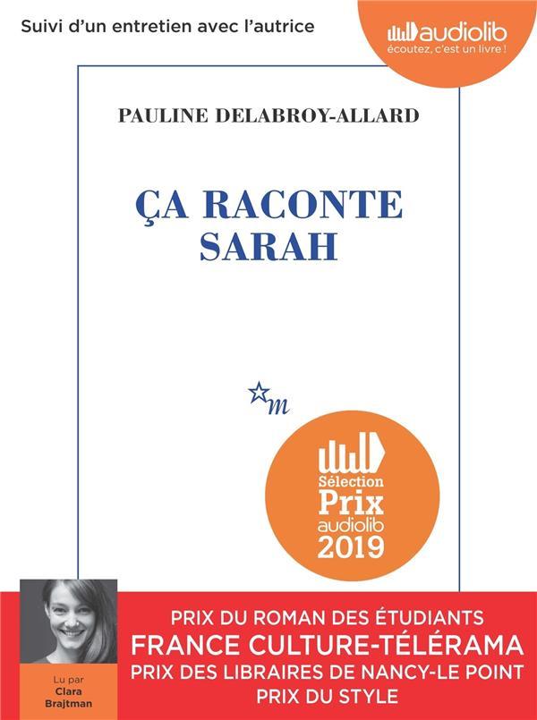 CA RACONTE SARAH - LIVRE AUDIO 1 CD MP3 - SUIVI D'UN ENTRETIEN AVEC L'AUTRICE