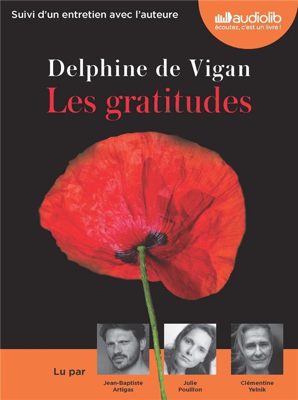 LES GRATITUDES - LIVRE AUDIO 1 CD MP3 - SUIVI D'UN ENTRETIEN AVEC L'AUTEURE