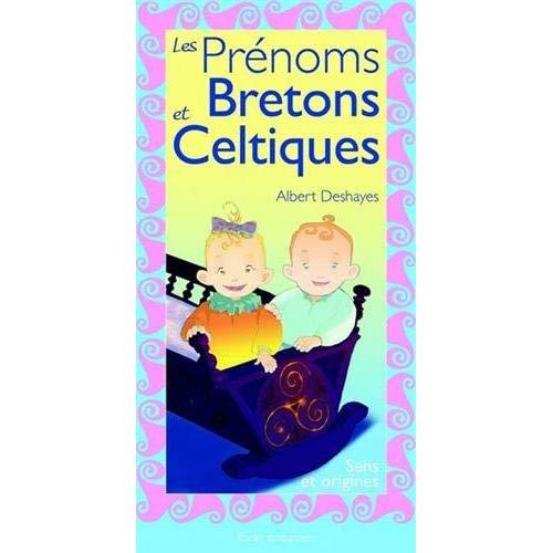 LES PRENOMS BRETONS ET CELTIQUES
