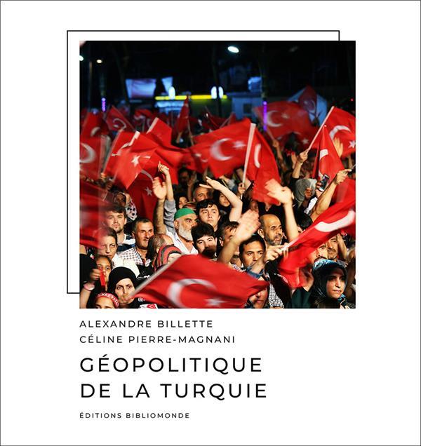 GEOPOLITIQUE DE LA TURQUIE