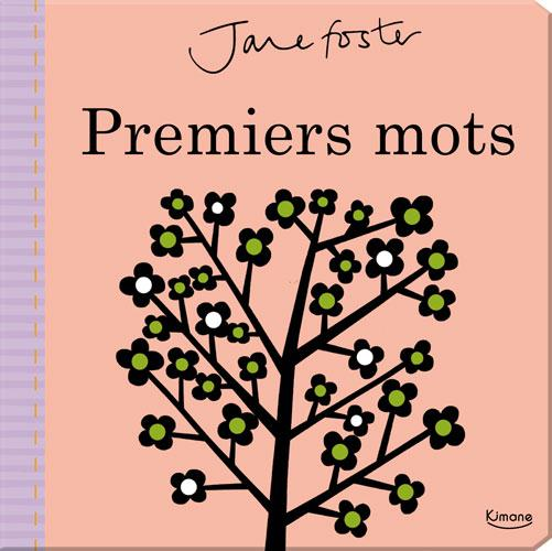 PREMIERS MOTS (COLL. JANE FOSTER)