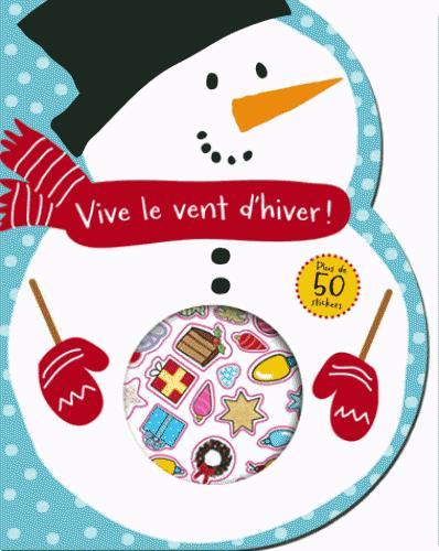VIVE LE VENT D'HIVER ! (COLL MES MINI COLORIAGES DE NOEL)