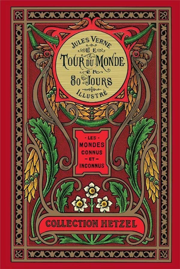 LE TOUR DU MONDE EN 80 JOURS (COLL. HETZEL)