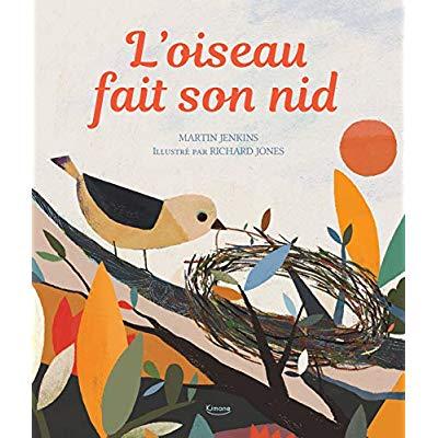 L'OISEAU FAIT SON NID ( COLL. MES PREMIERS DOCUMENTAIRES)