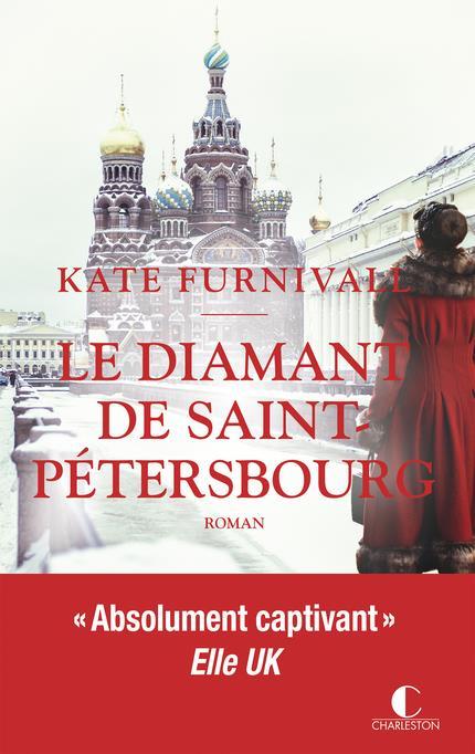 DIAMANT DE ST PETERSBOURG (LE)