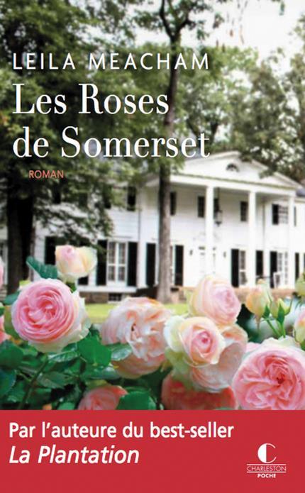 ROSES DE SOMERSET (LES)