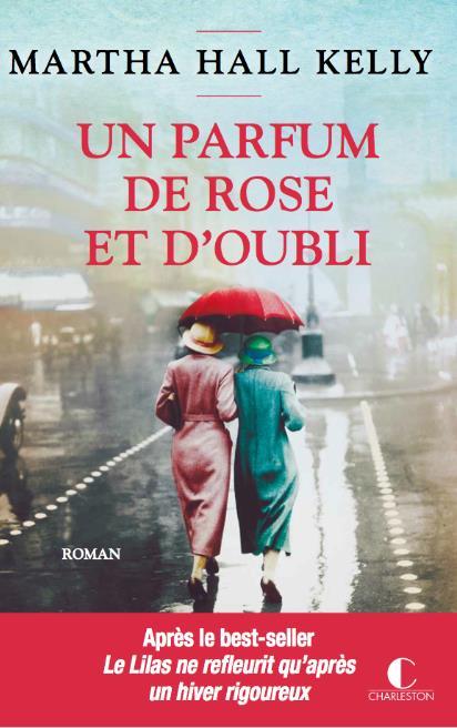PARFUM DE ROSE ET D'OUBLI (UN)