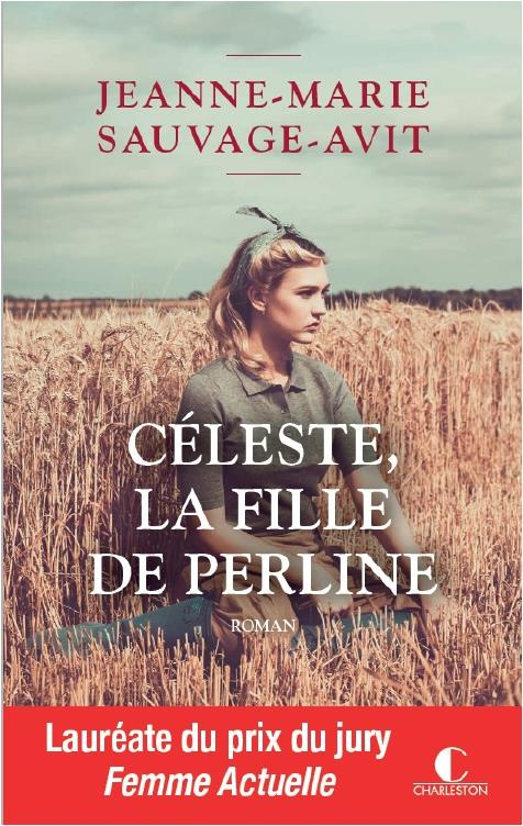 CELESTE, LA FILLE DE PERLINE