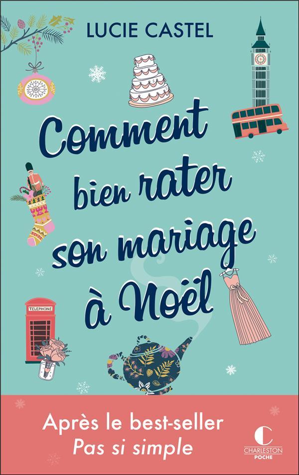 COMMENT BIEN RATER SON MARIAGE A NOEL