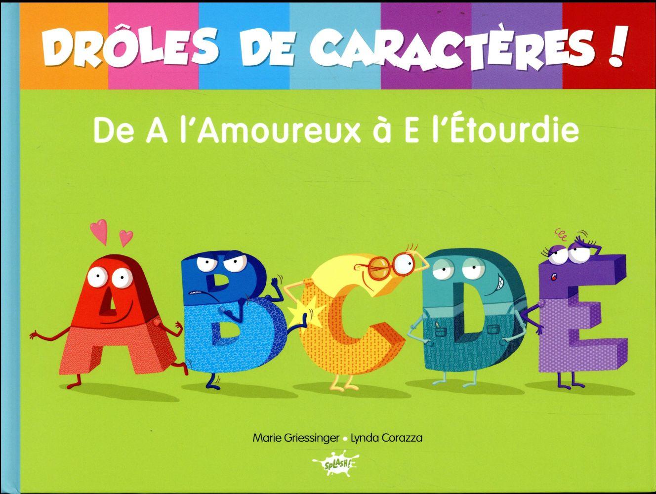 DROLE DE CARACTERES - DE A L'AMOUREUX A E L'ETOURDIE