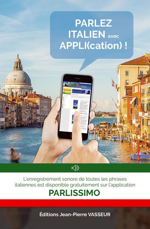 PARLEZ ITALIEN AVEC APPLI(CATION)!