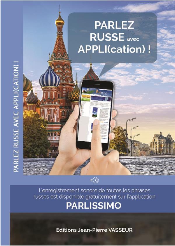 PARLEZ RUSSE AVEC APPLI(CATION)!