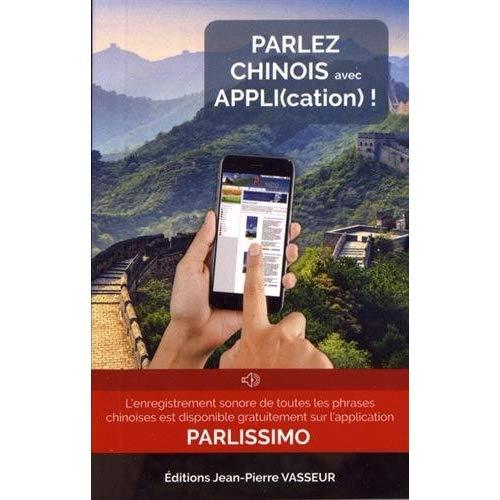 PARLEZ CHINOIS AVEC APPLI(CATION)!