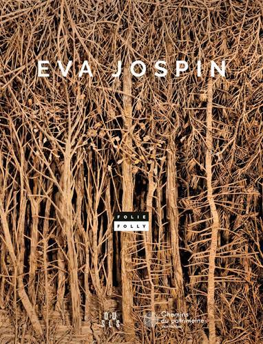 EVA JOSPIN - FOLIE / FOLLY