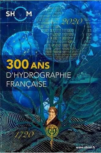 300 ANS D''HYDROGRAPHIE FRANCAISE