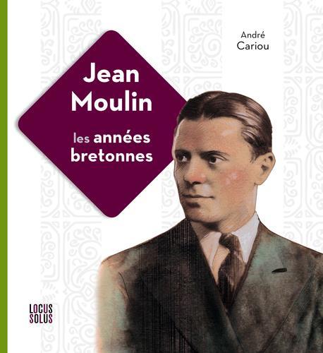 JEAN MOULIN, L'ART EN BRETAGNE