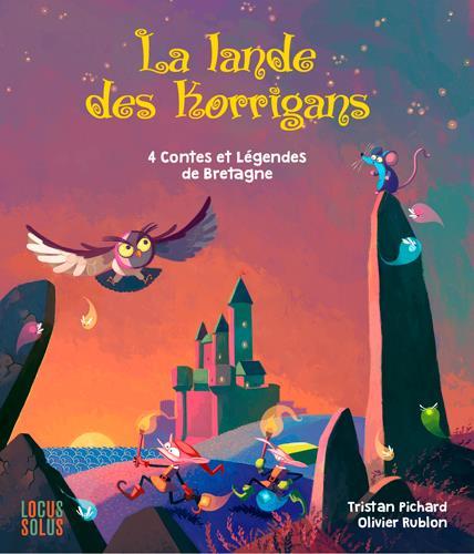 LA LANDE DES KORRIGANS - 4 CONTES ET LEGENDES