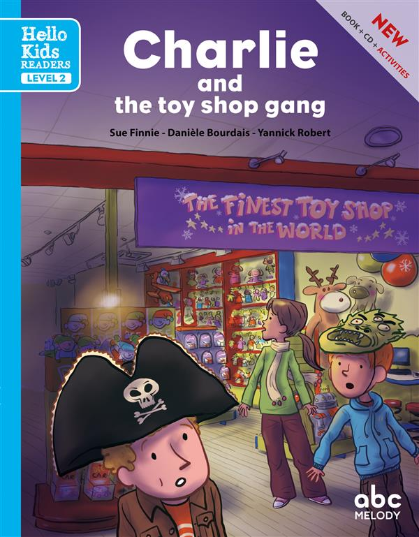 CHARLIE AND THE TOY SHOP GANG (NOUVELLE EDITION)