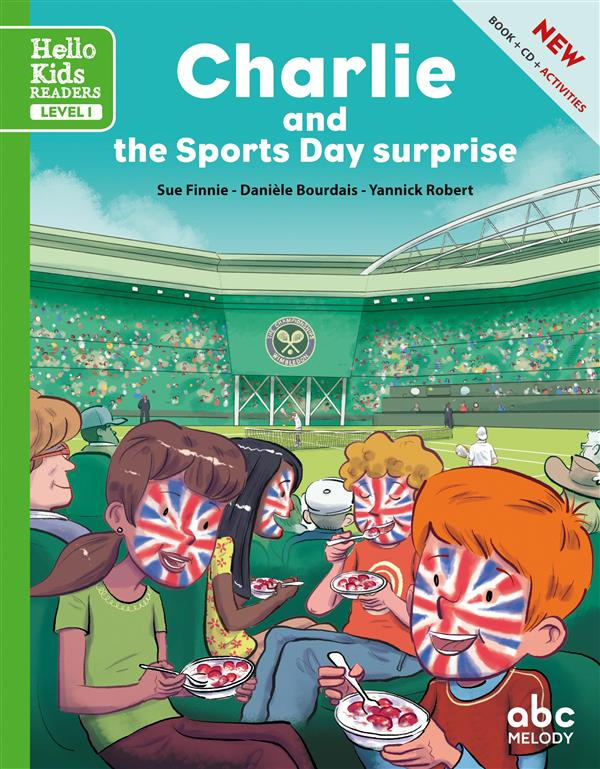 CHARLIE AND THE SPORTS DAY SURPRISE (NOUVELLE EDITION)