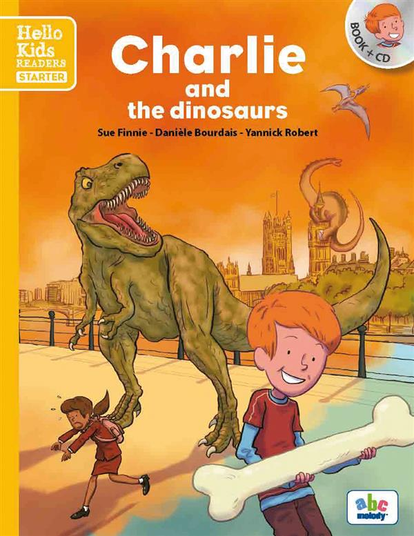 CHARLIE AND THE DINOSAURS (NOUVELLE EDITION)