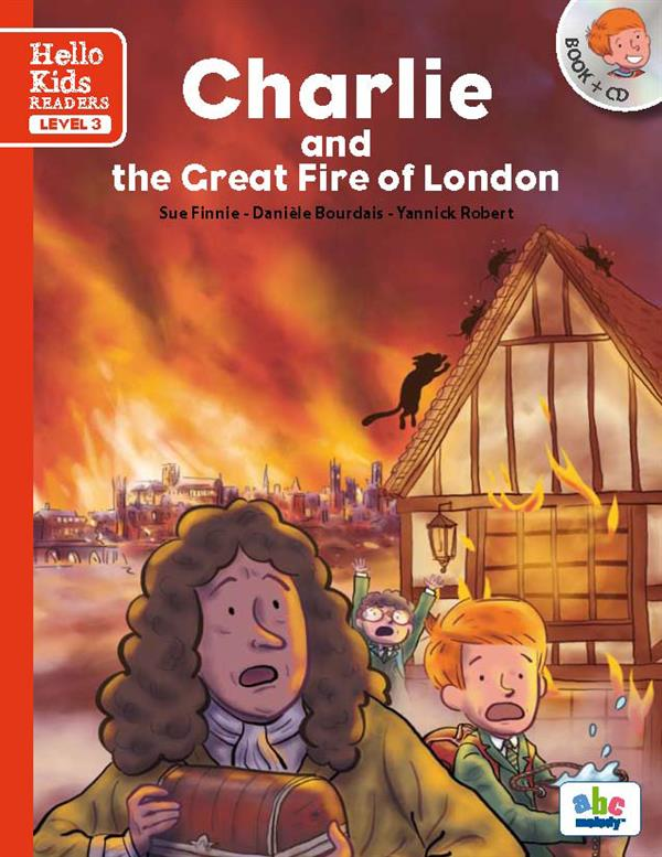 CHARLIE AND THE GREAT FIRE OF LONDON (NOUVELLE EDITION)