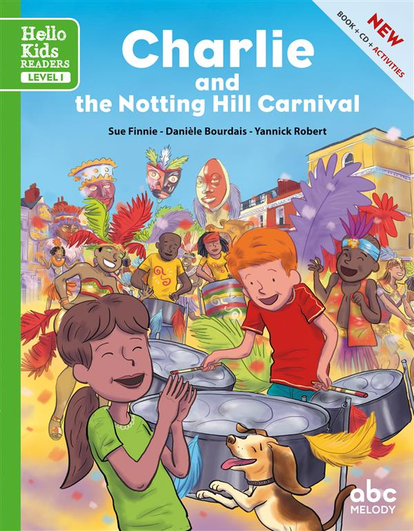 CHARLIE AND THE NOTTING HILL CARNIVAL (NOUVELLE EDITION)