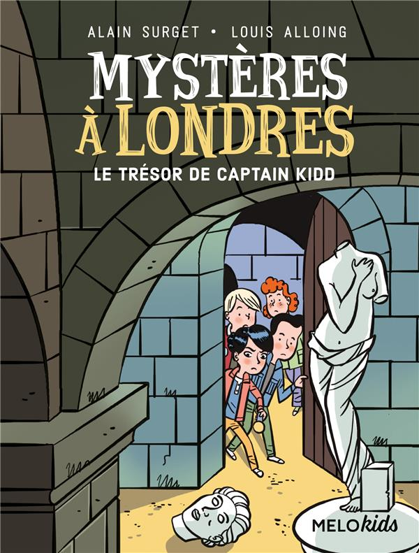 MYSTERES A LONDRES TOME 3 - LE TRESOR DE CAPTAIN KIDD (COLL. MELOKIDS)