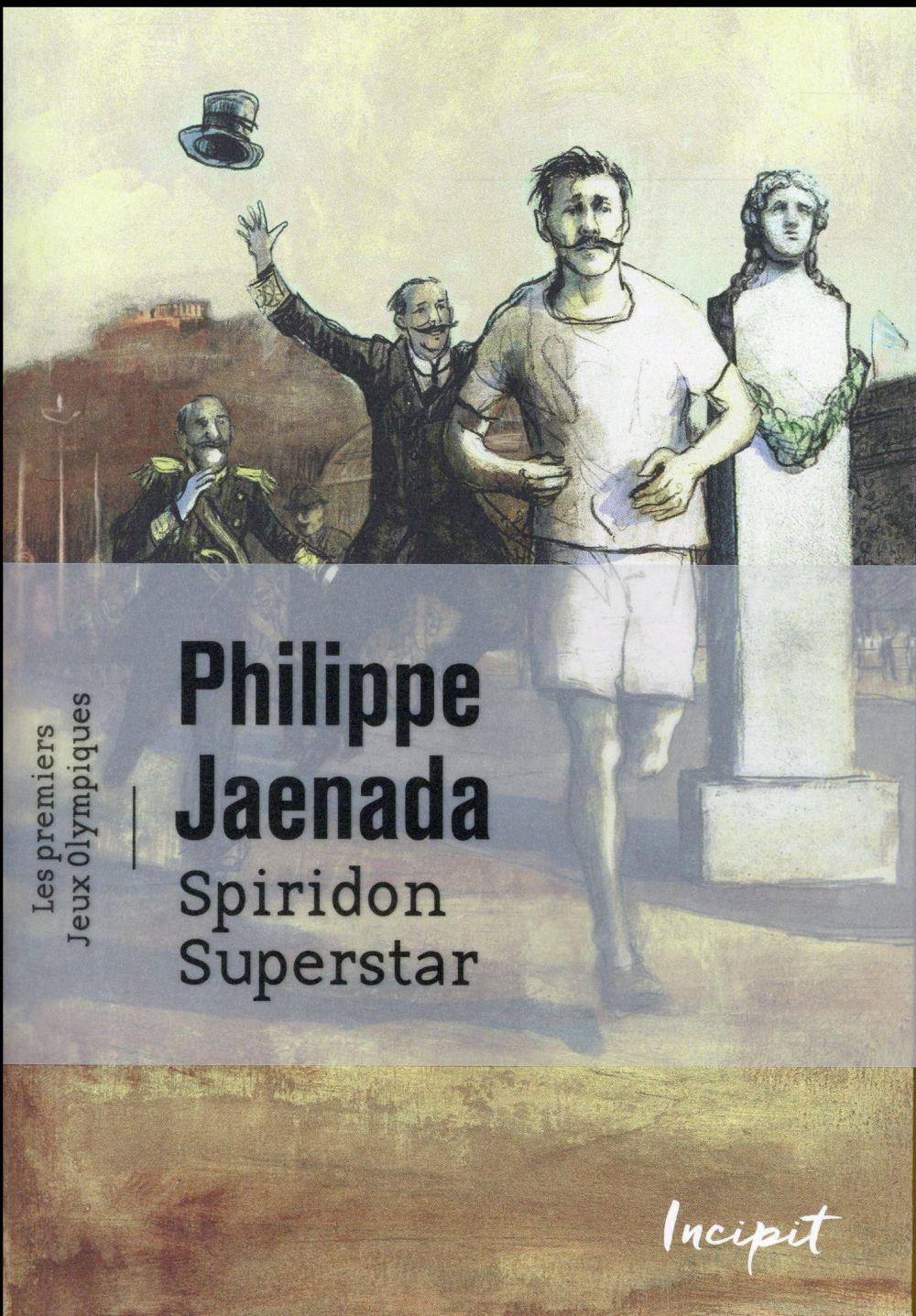 SPIRIDON SUPERSTAR - LES PREMIERS JEUX OLYMPIQUES.