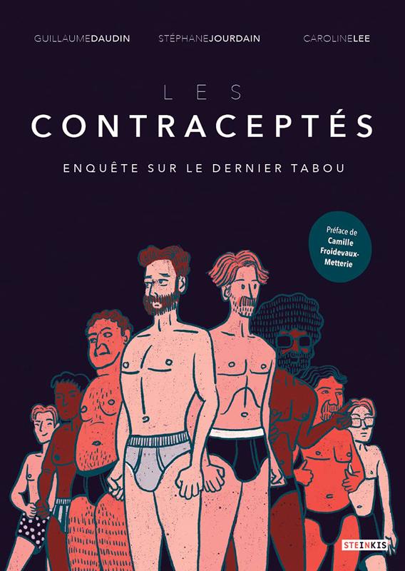 LES CONTRACEPTES - ENQUETE SUR LE DERNIER TABOU