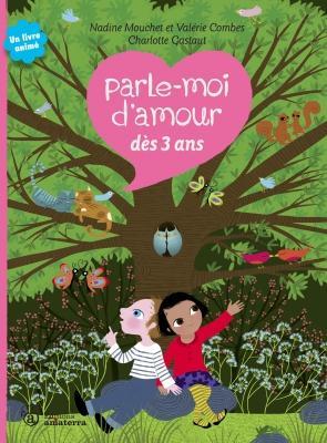 PARLE-MOI D'AMOUR DES 3 ANS