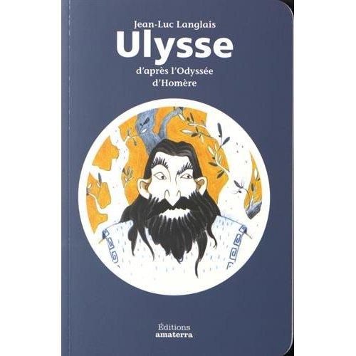 ULYSSE D'APRES L'ODYSSEE D'HOMERE