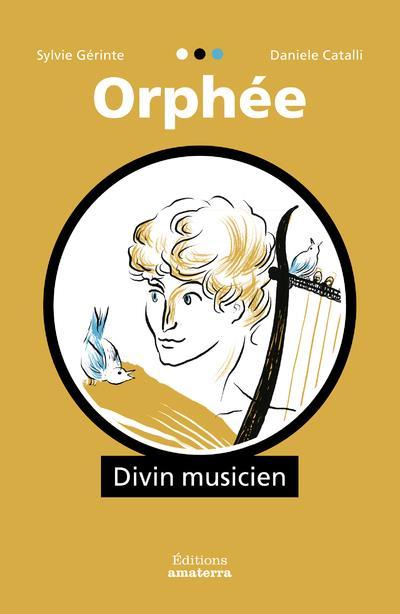 ORPHEE, DIVIN MUSICIEN