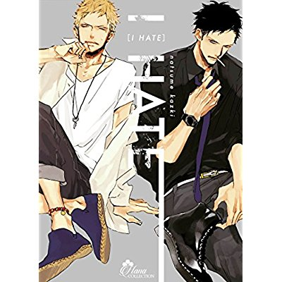 I HATE - LIVRE (MANGA) - YAOI - HANA COLLECTION