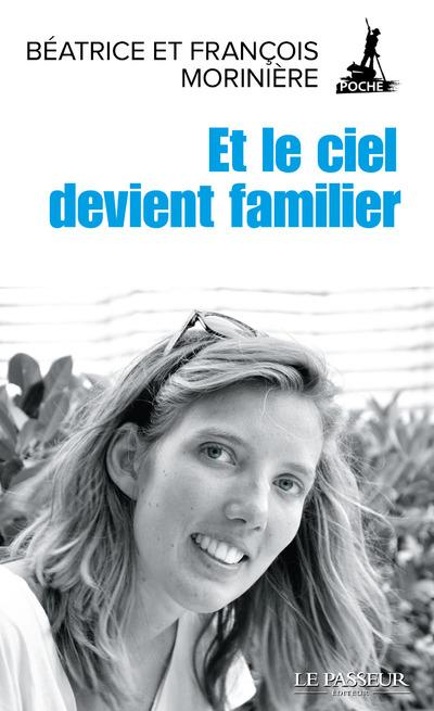 ET LE CIEL DEVIENT FAMILIER